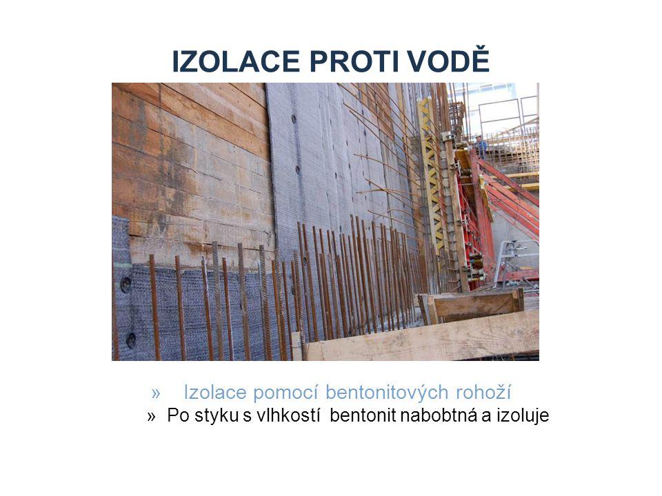 Izolace proti vodě Izolace pomocí bentonitových rohoží