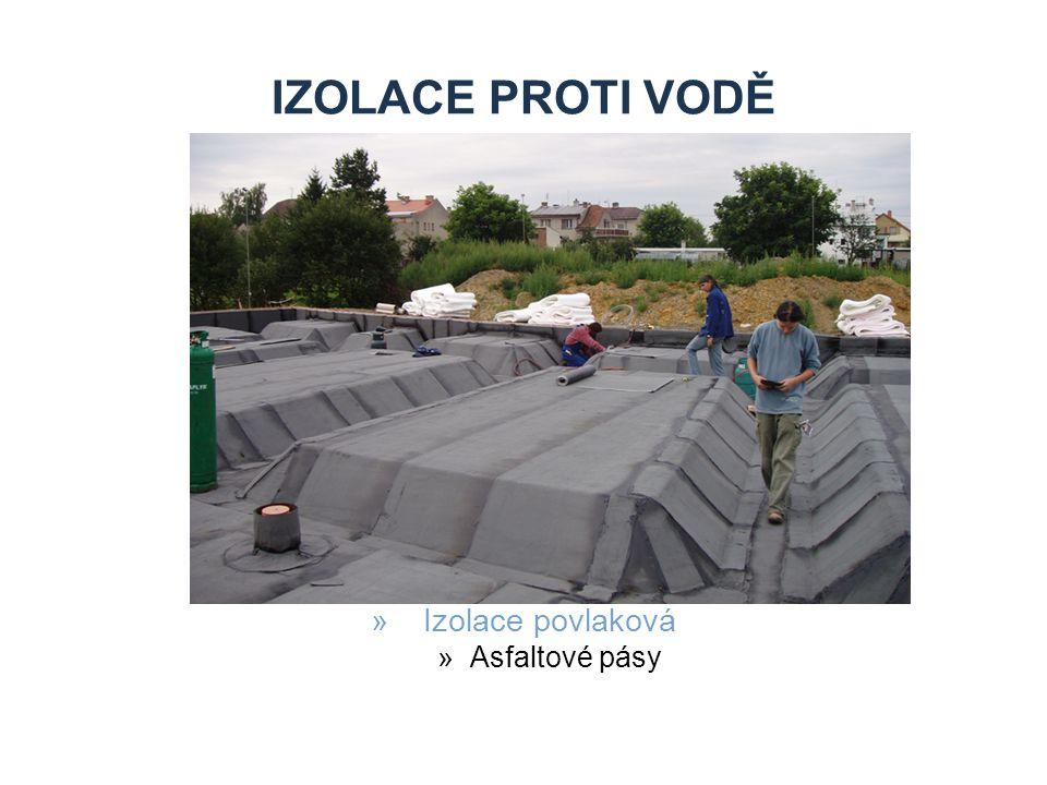 Izolace proti vodě Izolace povlaková Asfaltové pásy Zdroje