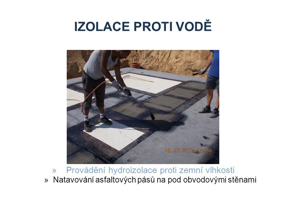 Izolace proti vodě Provádění hydroizolace proti zemní vlhkosti