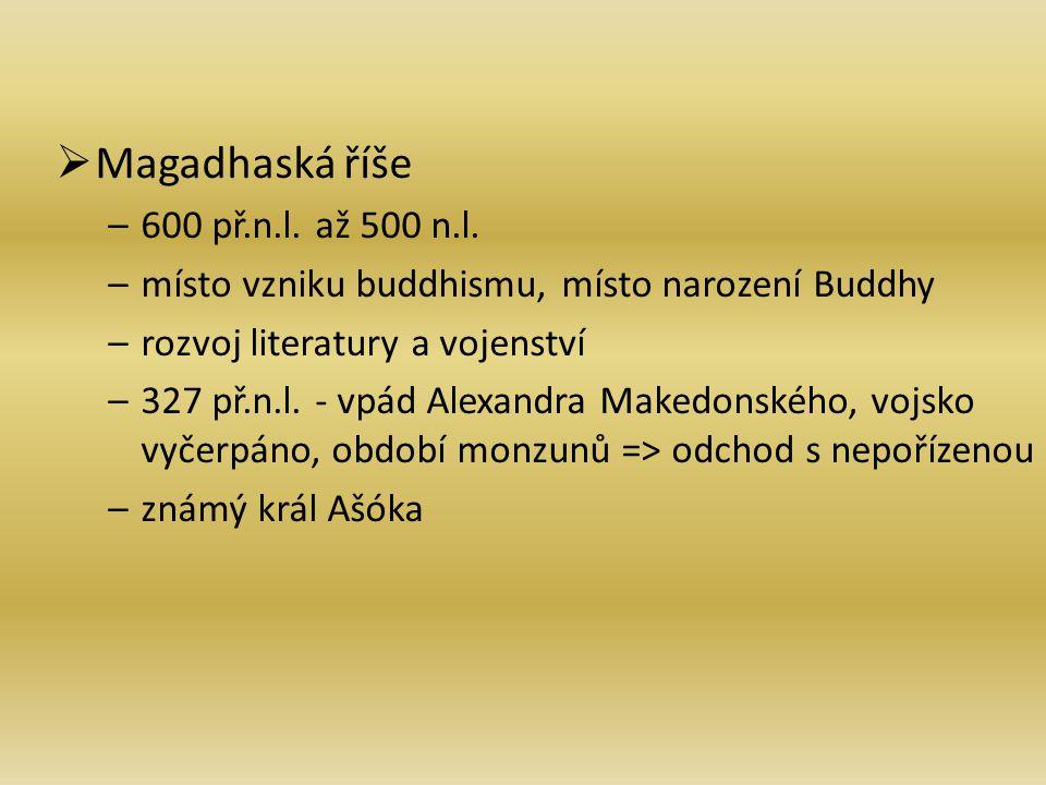 Magadhaská říše 600 př.n.l. až 500 n.l.