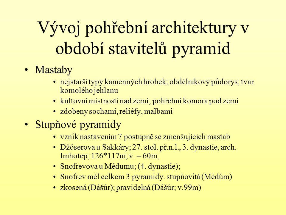 Vývoj pohřební architektury v období stavitelů pyramid