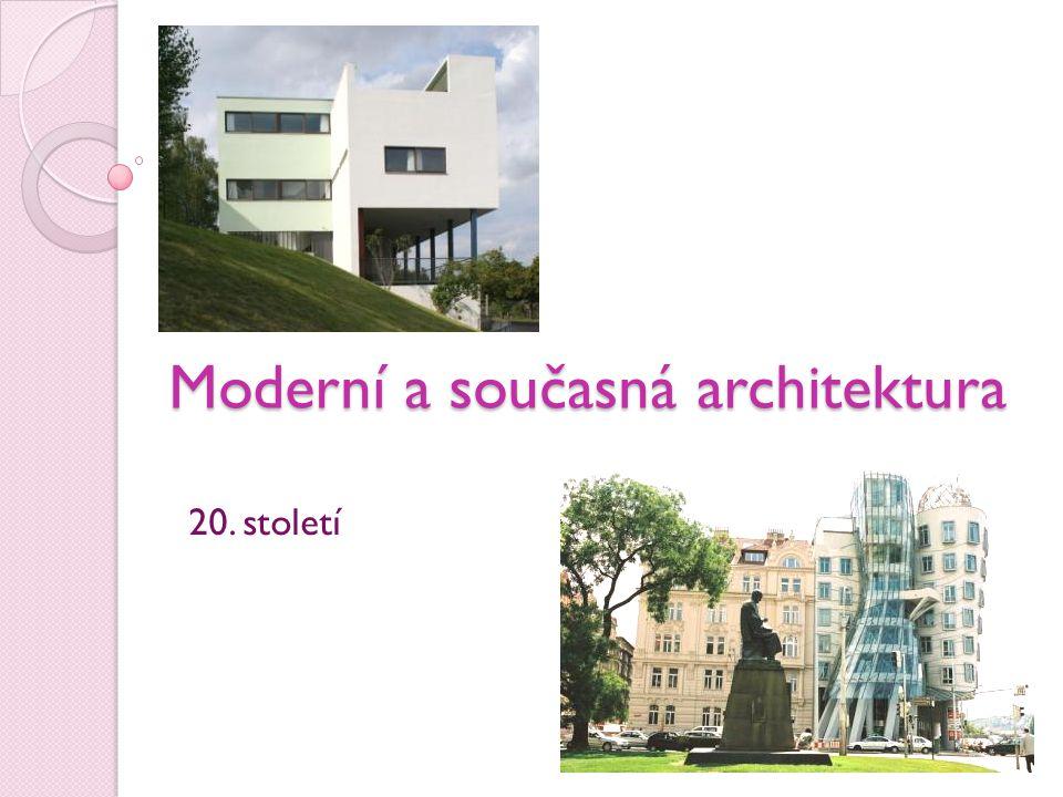Moderní a současná architektura
