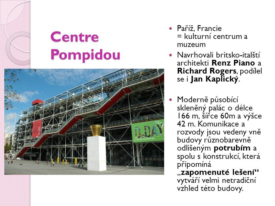 Centre Pompidou Paříž, Francie = kulturní centrum a muzeum