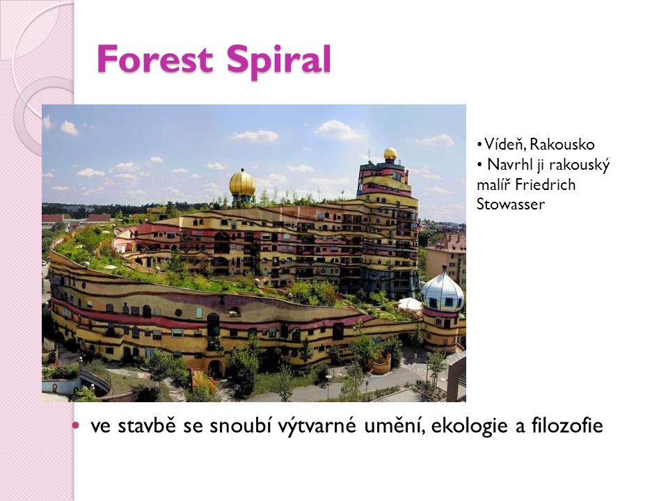 Forest Spiral ve stavbě se snoubí výtvarné umění, ekologie a filozofie