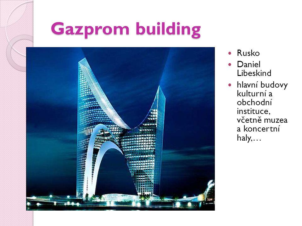 Gazprom building Rusko Daniel Libeskind