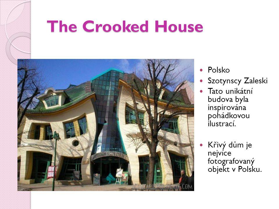 The Crooked House Polsko Szotynscy Zaleski