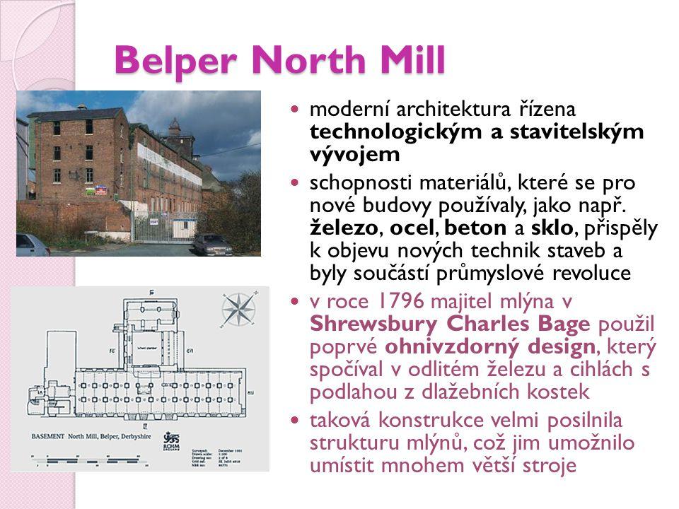 Belper North Mill moderní architektura řízena technologickým a stavitelským vývojem.