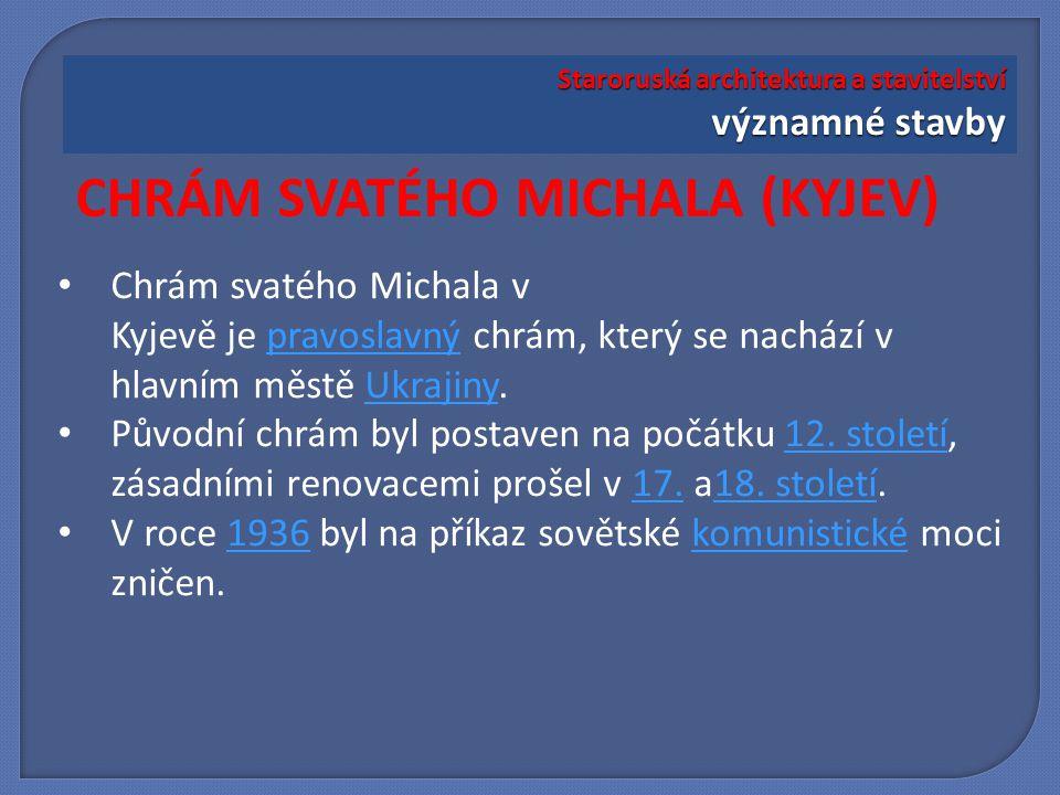 CHRÁM SVATÉHO MICHALA (KYJEV)