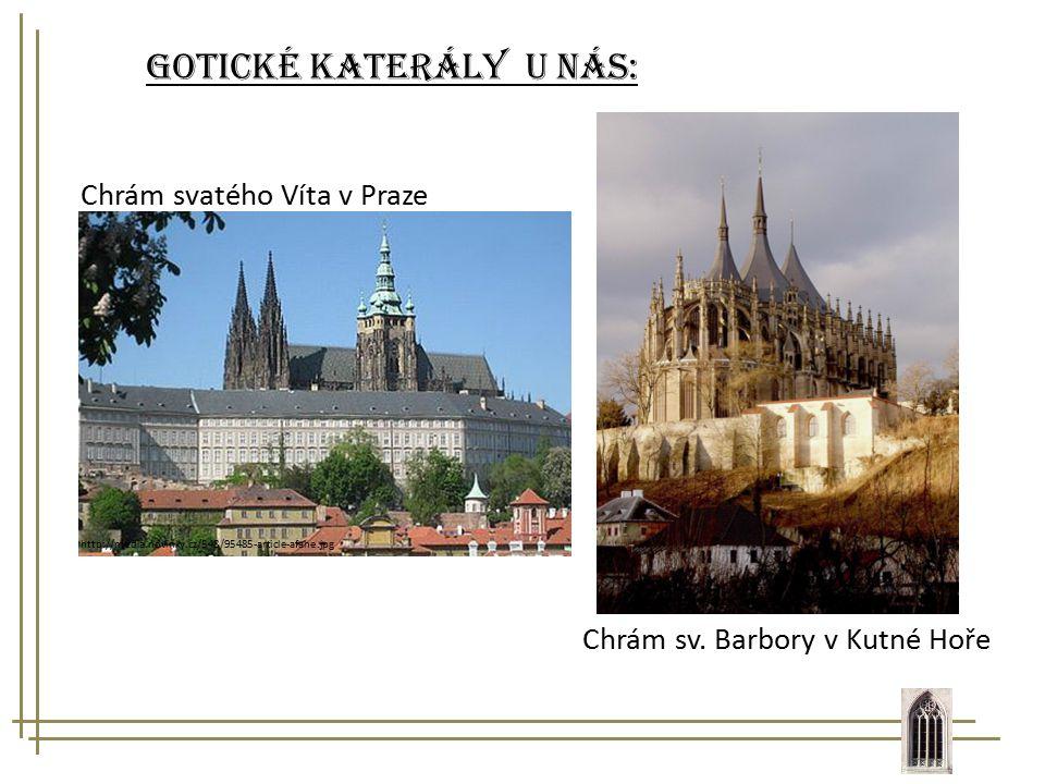 Gotické katerály u nás: