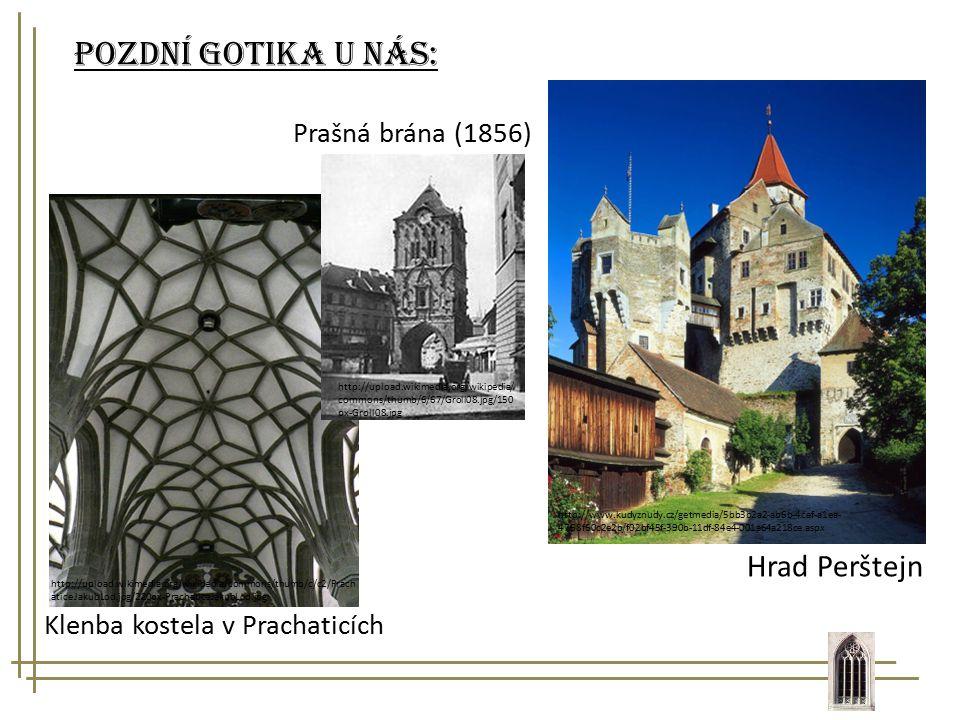 Pozdní gotika u nás: Hrad Perštejn Prašná brána (1856)