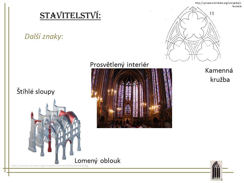 Stavitelství: Další znaky: Prosvětlený interiér Kamenná kružba