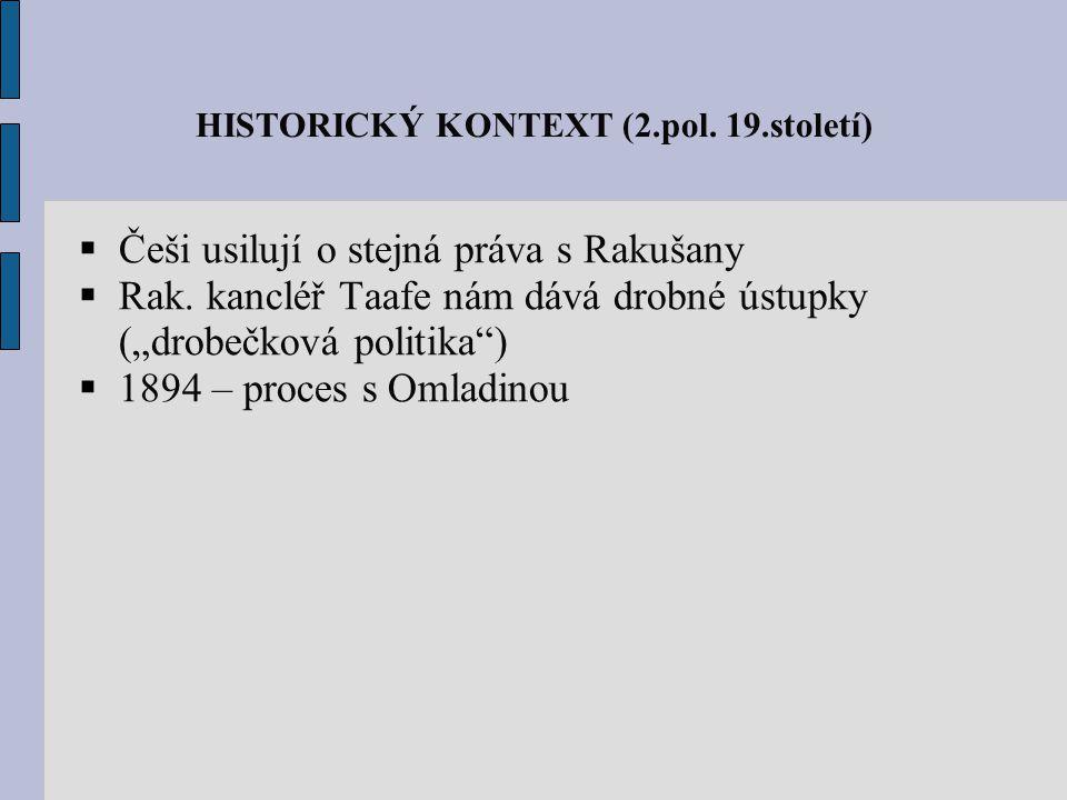 HISTORICKÝ KONTEXT (2.pol. 19.století)