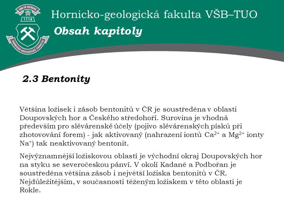 Obsah kapitoly 2.3 Bentonity