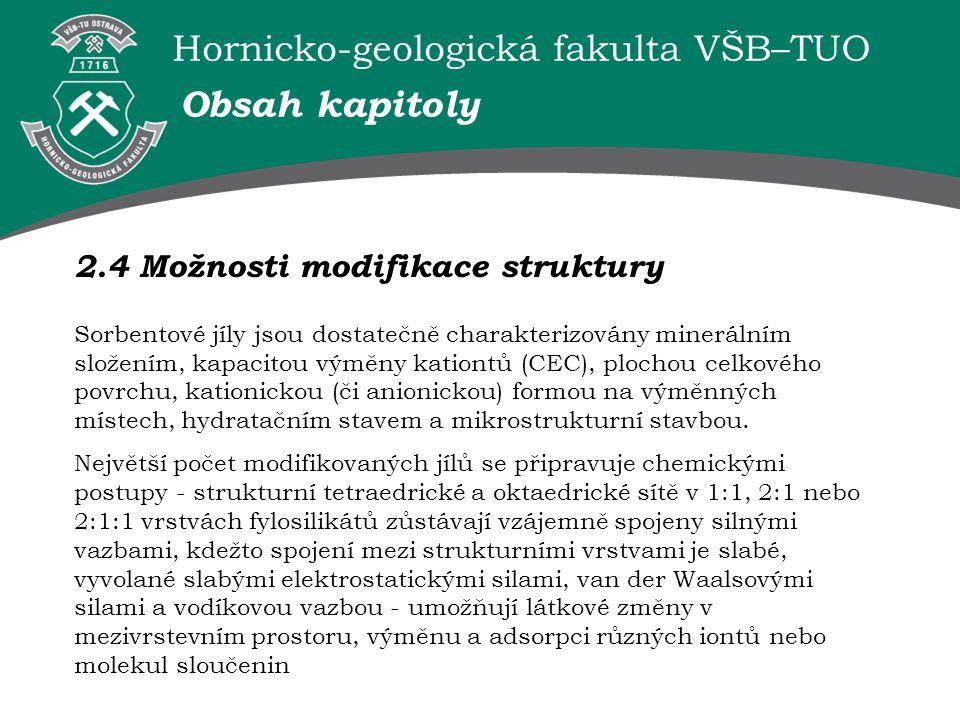 Obsah kapitoly 2.4 Možnosti modifikace struktury