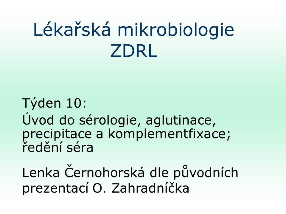 Lékařská mikrobiologie ZDRL