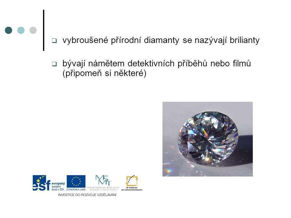 vybroušené přírodní diamanty se nazývají brilianty