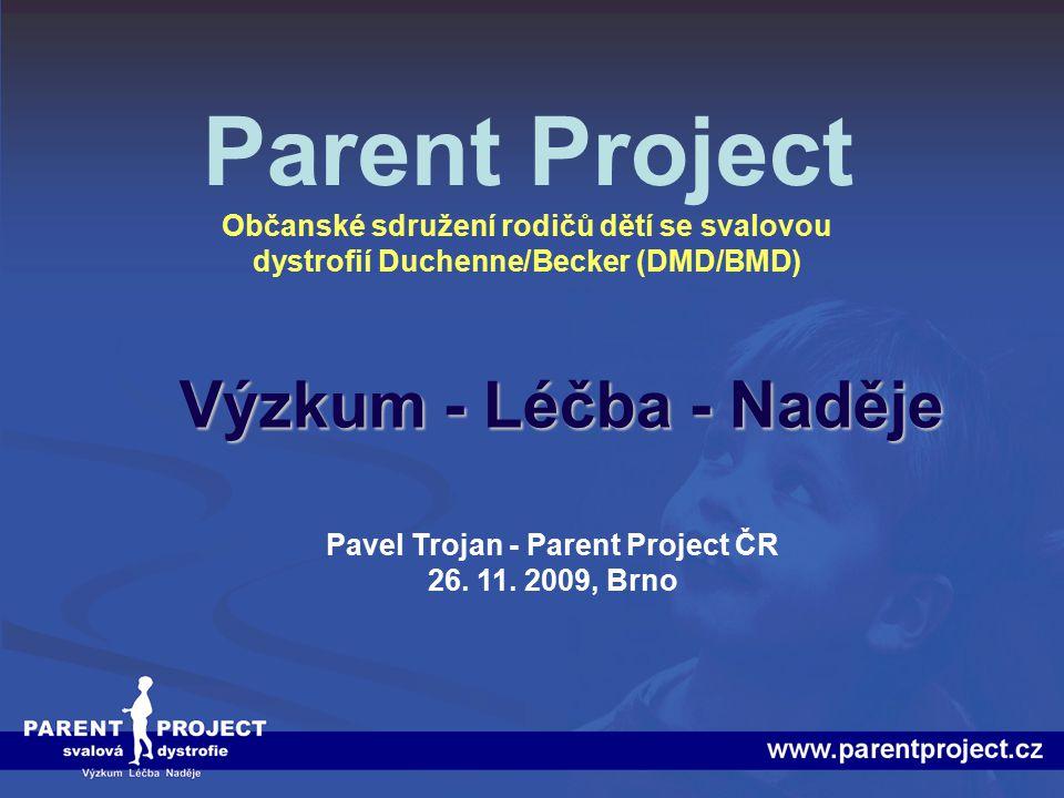 Pavel Trojan - Parent Project ČR 26. 11. 2009, Brno