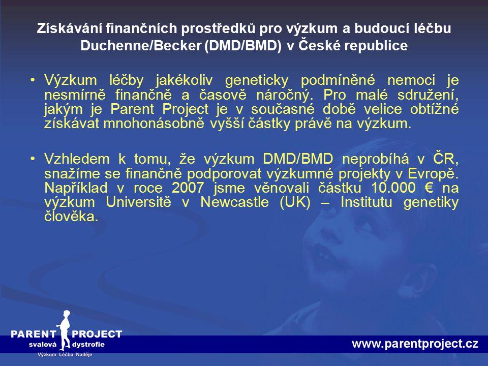 Získávání finančních prostředků pro výzkum a budoucí léčbu Duchenne/Becker (DMD/BMD) v České republice