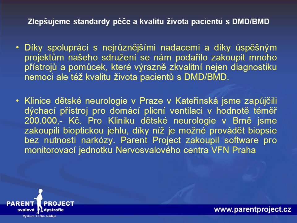 Zlepšujeme standardy péče a kvalitu života pacientů s DMD/BMD