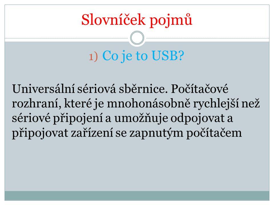 Slovníček pojmů Co je to USB
