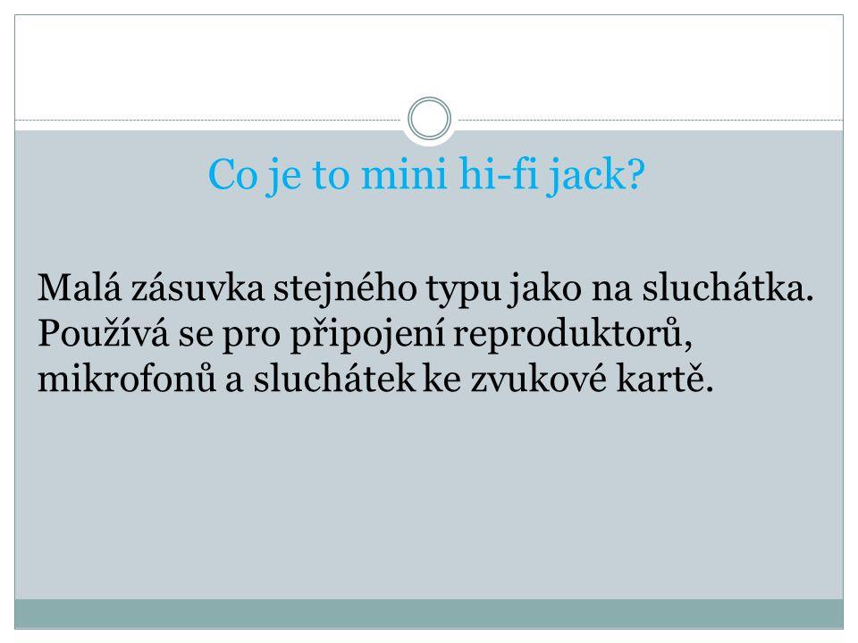 Co je to mini hi-fi jack