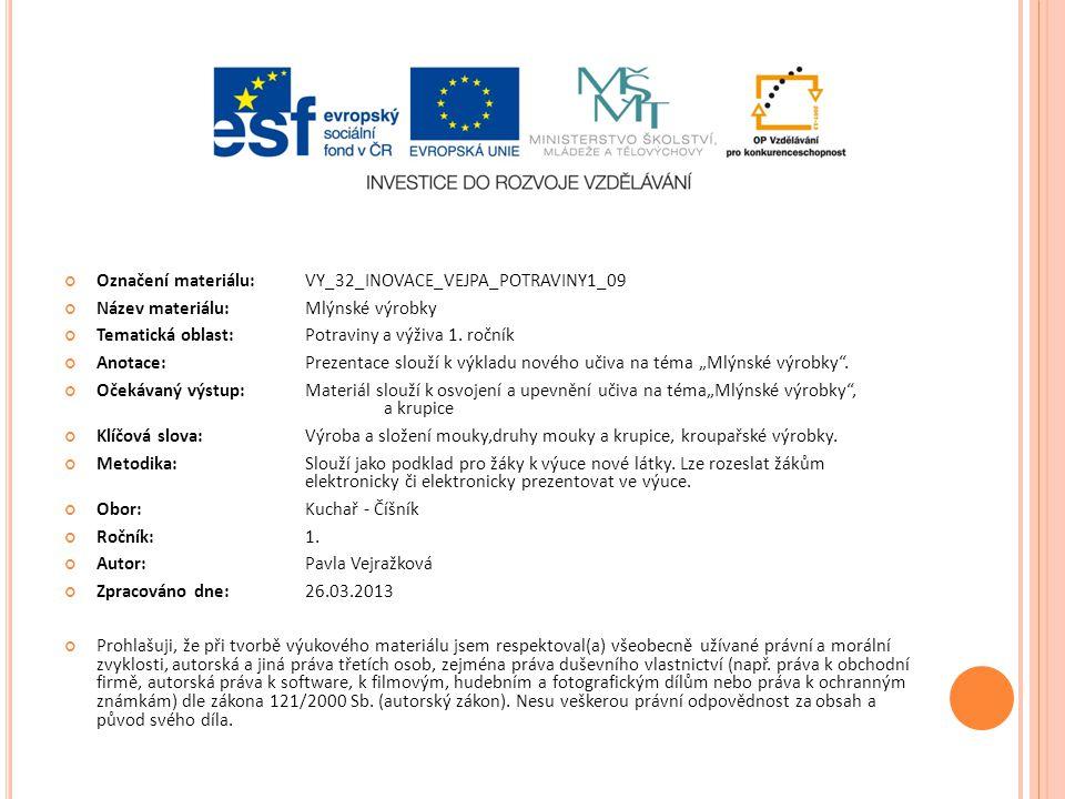 Označení materiálu: VY_32_INOVACE_VEJPA_POTRAVINY1_09