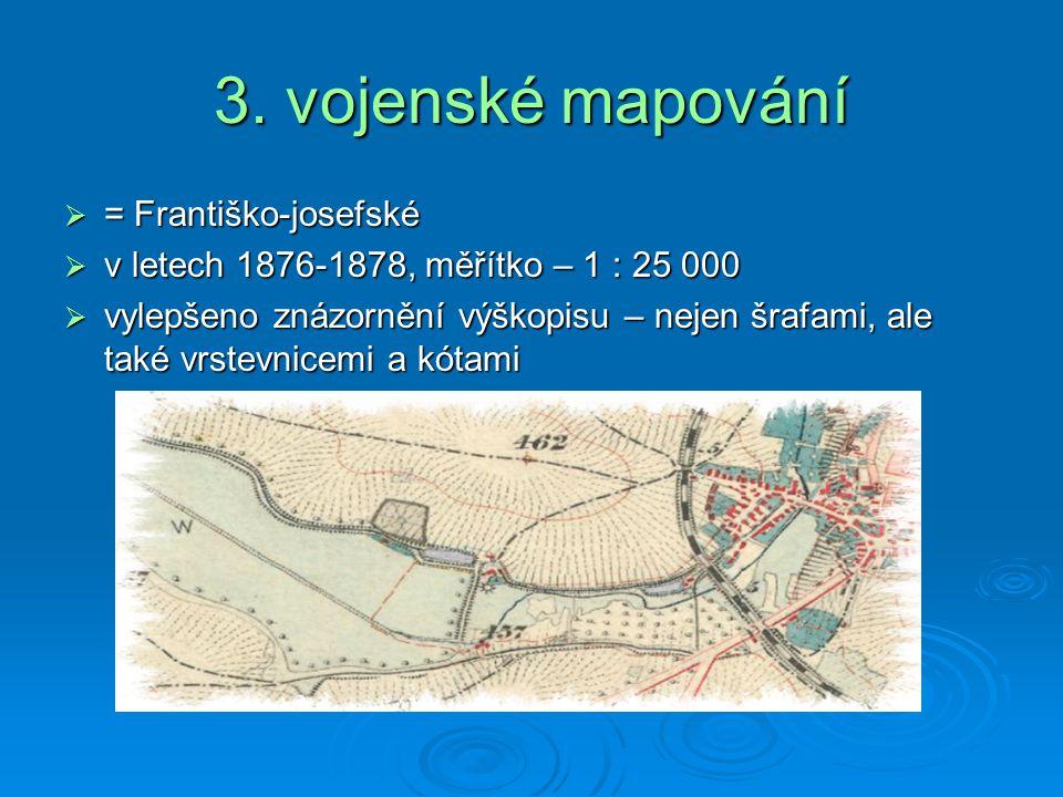 3. vojenské mapování = Františko-josefské