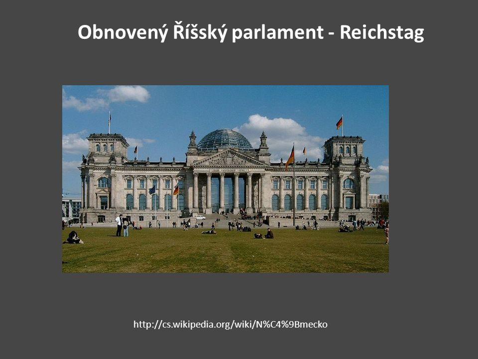 Obnovený Říšský parlament - Reichstag