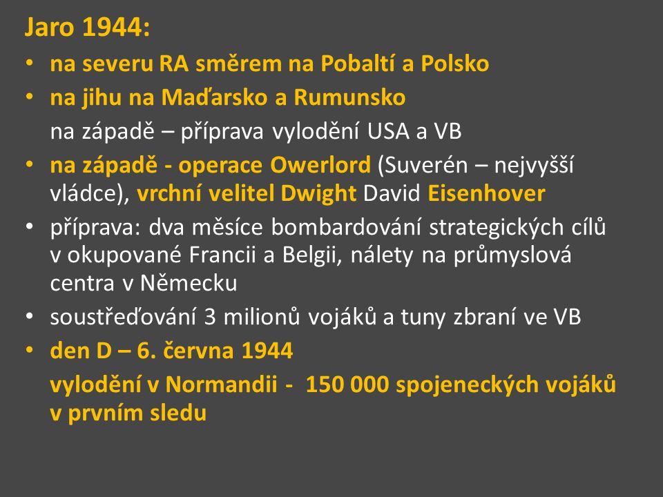 Jaro 1944: na severu RA směrem na Pobaltí a Polsko