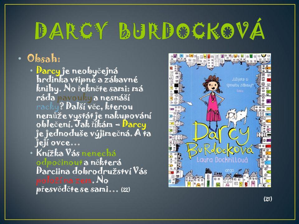 DARCY BURDOCKOVÁ Obsah: