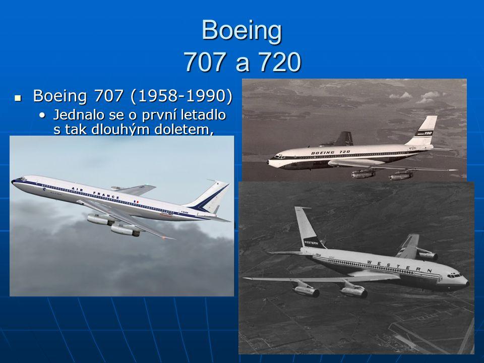 Boeing 707 a 720 Boeing 707 (1958-1990) Boeing 720
