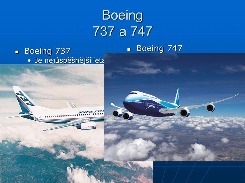 Boeing 737 a 747 Boeing 747.