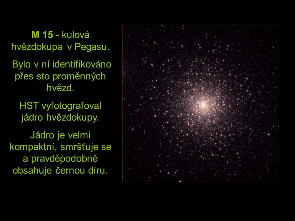 M 15 - kulová hvězdokupa v Pegasu.