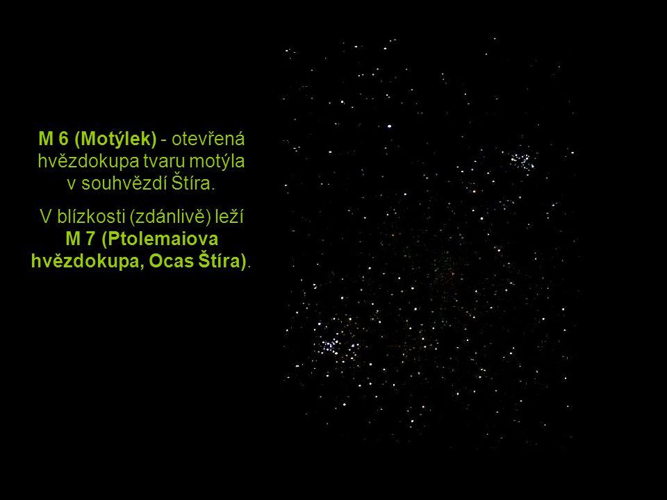 M 6 (Motýlek) - otevřená hvězdokupa tvaru motýla v souhvězdí Štíra.