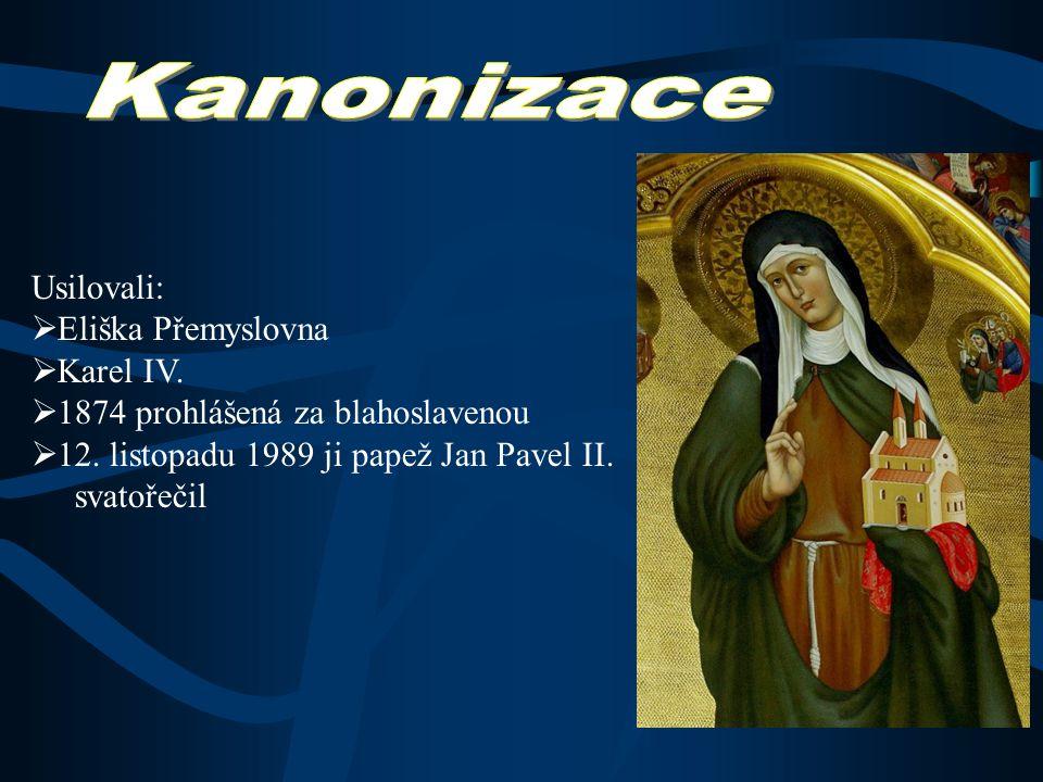 Kanonizace Usilovali: Eliška Přemyslovna Karel IV.