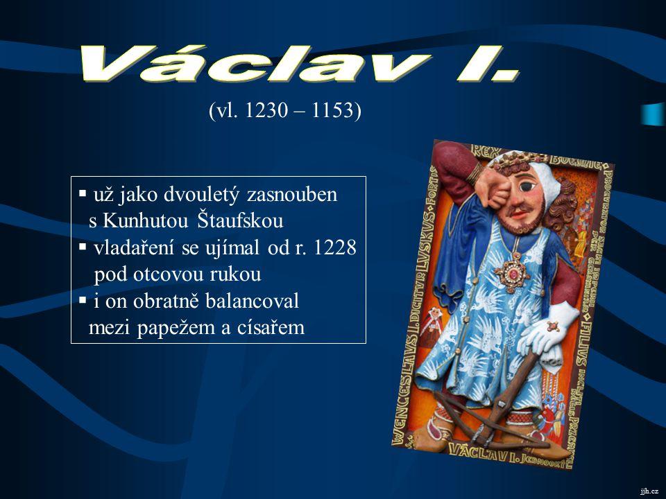 Václav I. (vl. 1230 – 1153) už jako dvouletý zasnouben