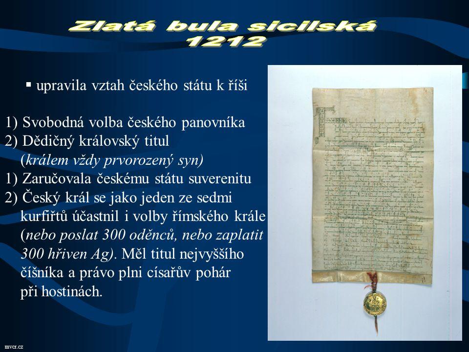 Zlatá bula sicilská 1212 upravila vztah českého státu k říši