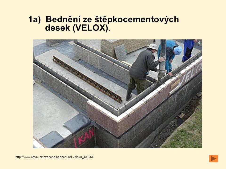 1a) Bednění ze štěpkocementových desek (VELOX).