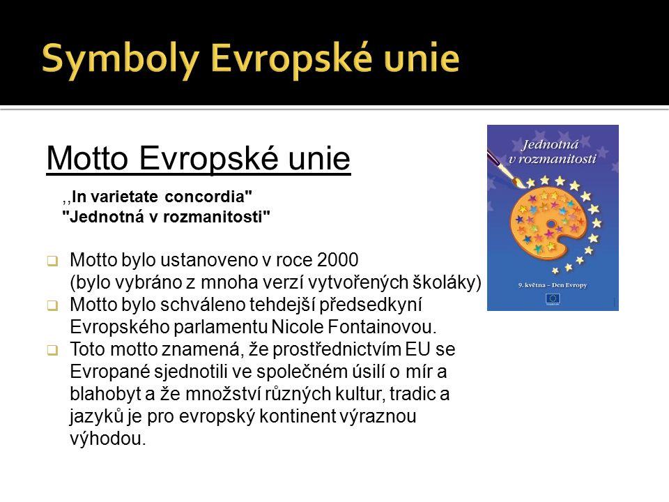 Symboly Evropské unie Motto Evropské unie