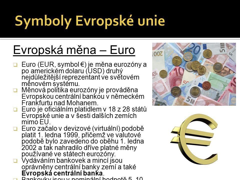 Symboly Evropské unie Evropská měna – Euro