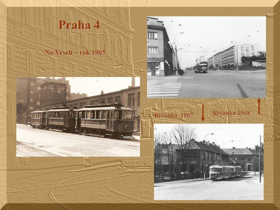 Praha 4 Na Veselí – rok 1965 Ryšánka 1968 Ryšánka 1967
