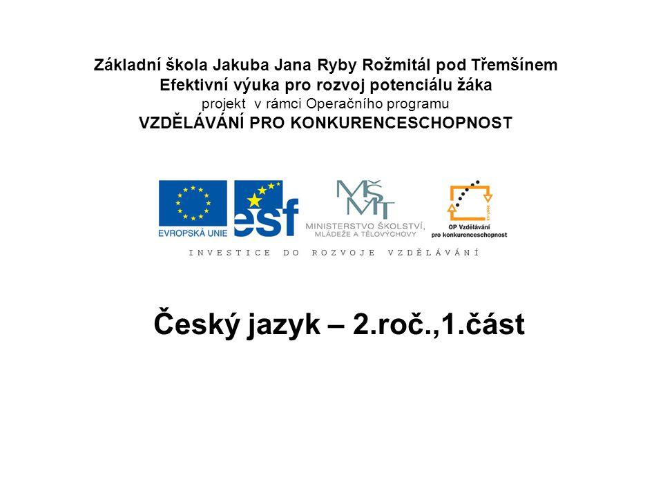 Poměr Český jazyk – 2.roč.,1.část