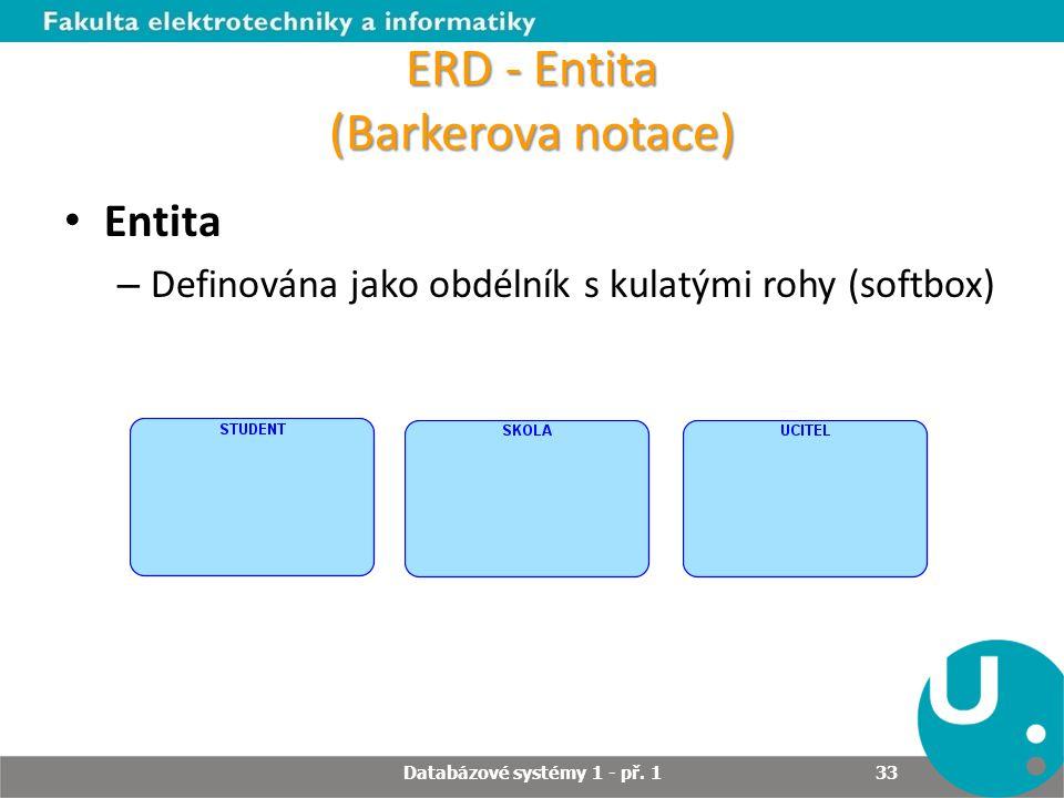 ERD - Entita (Barkerova notace)
