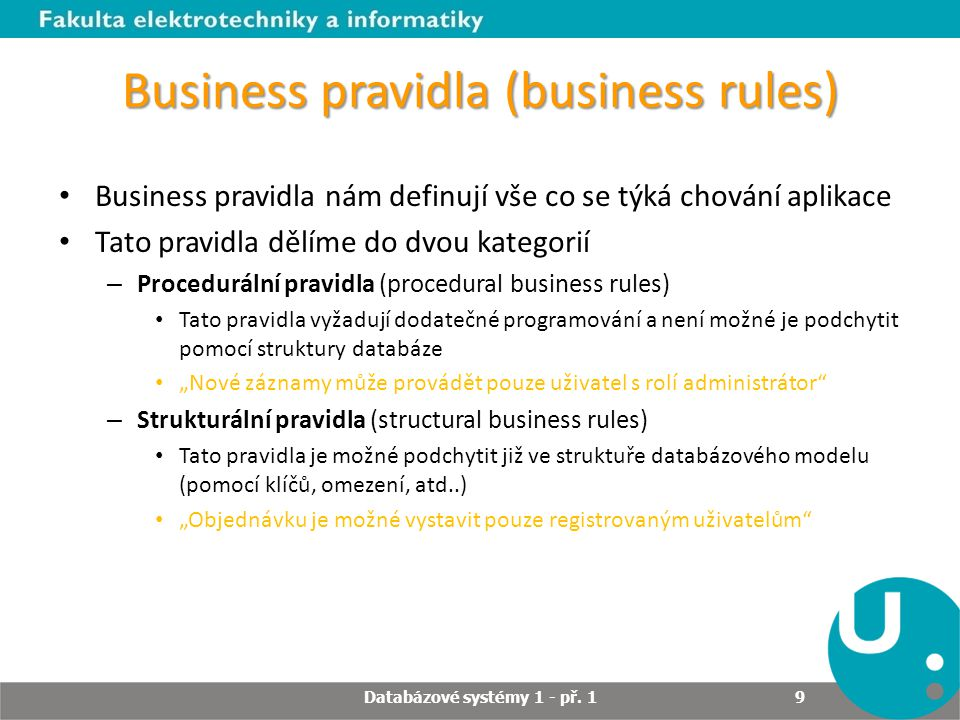 Business pravidla (business rules)