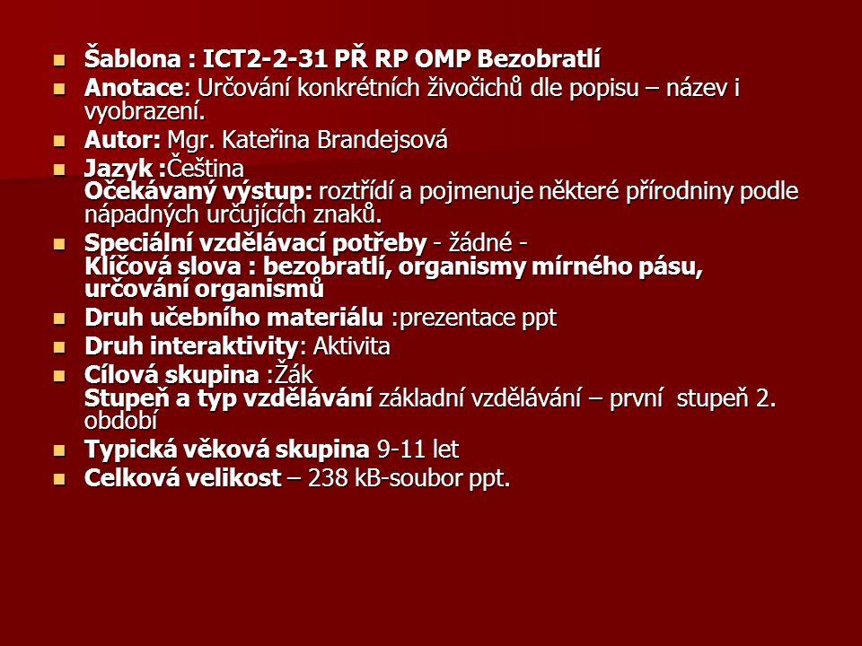 Šablona : ICT2-2-31 PŘ RP OMP Bezobratlí