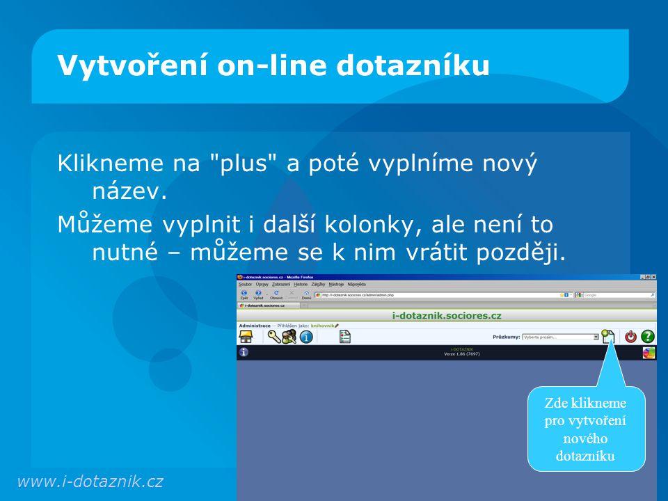 Vytvoření on-line dotazníku