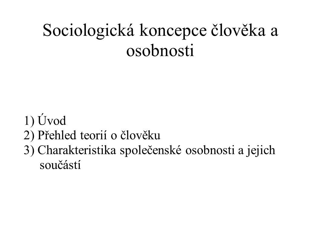 Sociologická koncepce člověka a osobnosti