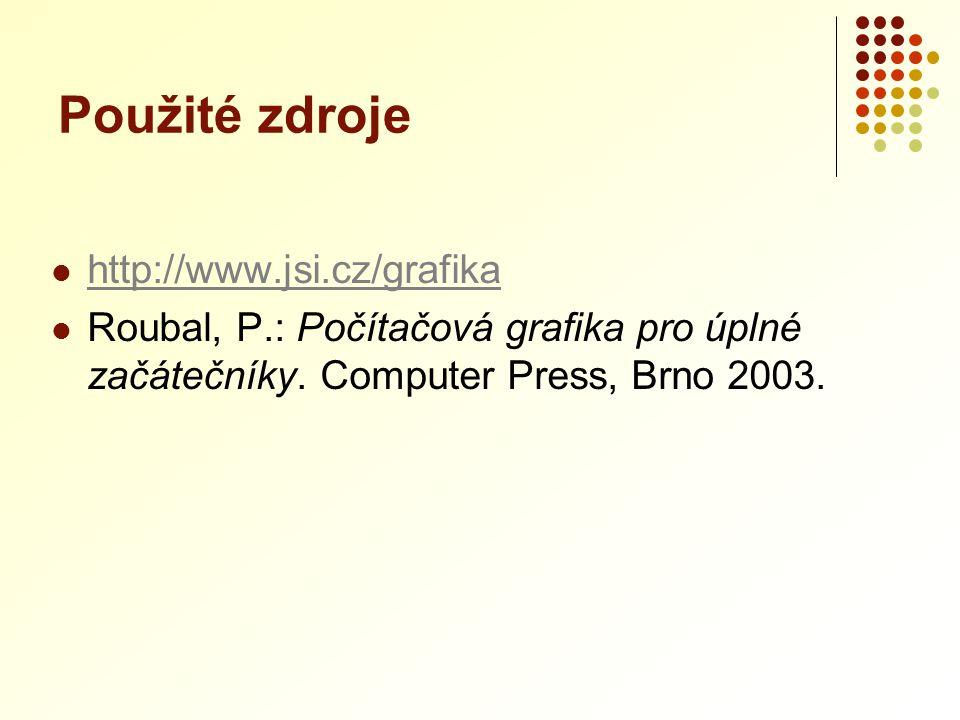 Použité zdroje http://www.jsi.cz/grafika