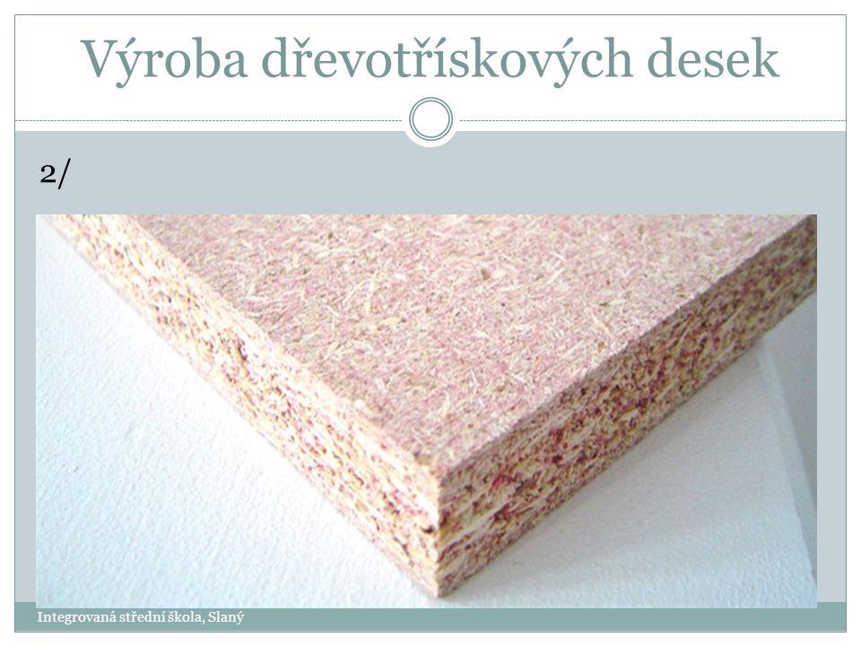 Výroba dřevotřískových desek