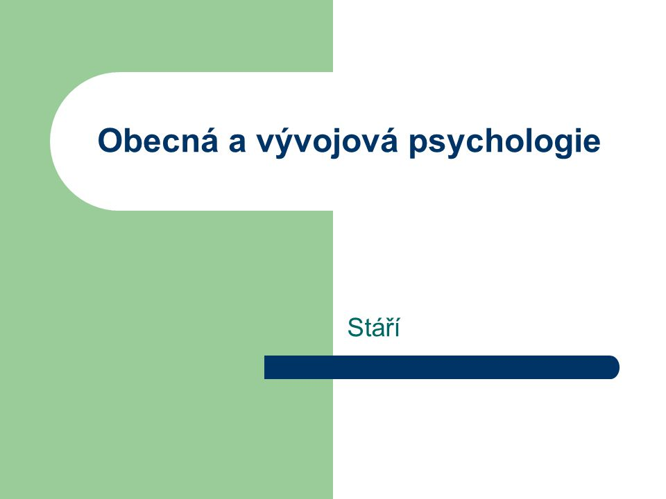 Obecná a vývojová psychologie